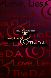 Love, Lies & The D.A. Book Front Cover