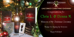 Uncorked Christmas Giveaway Congratulations Winners