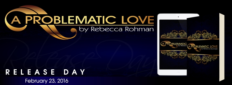 A Problematic Love Release day Banner