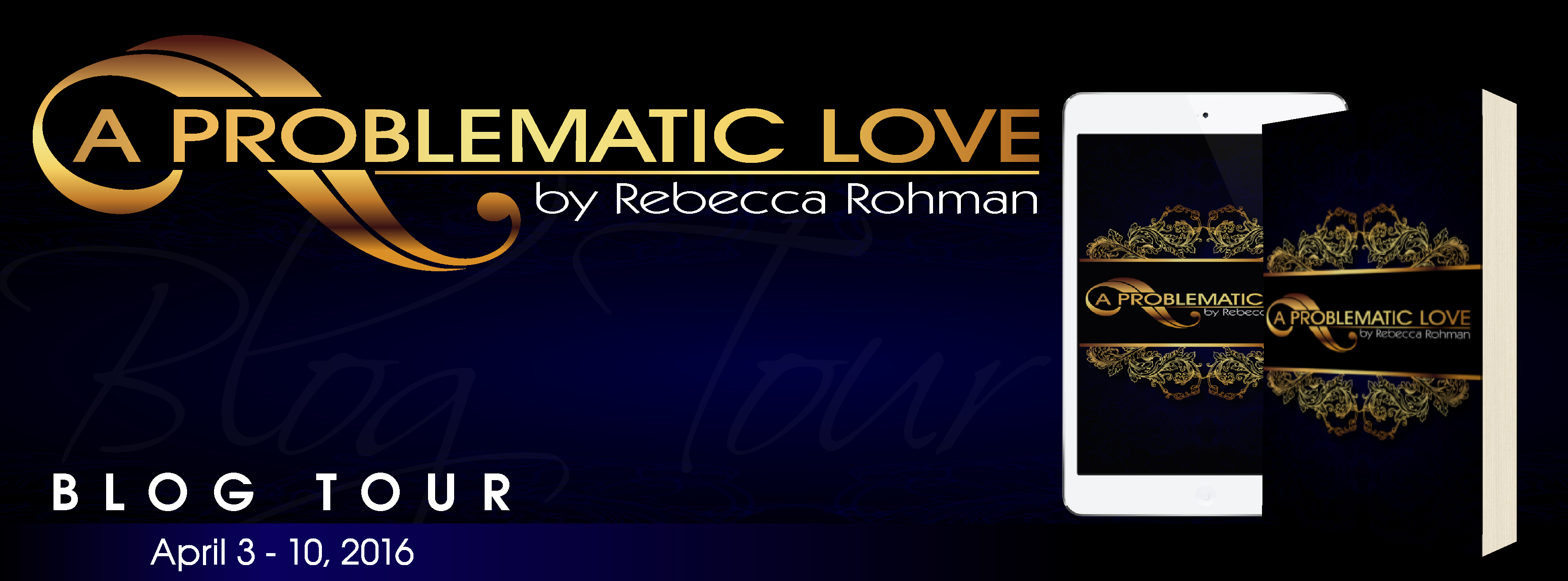 A Problematic Love Blog Tour Banner